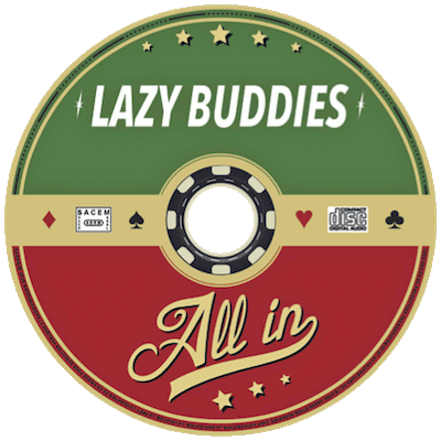 ALL IN by Lazy Buddies groupe français de blues swing rock'n roll rythm'n blues