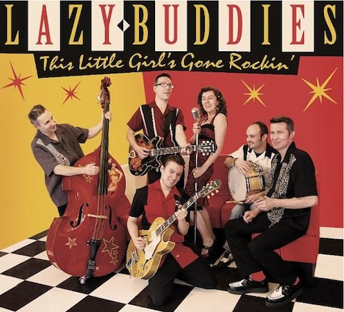 This little girl's gone rockin' Lazy Buddies groupe français de blues swing rock'n roll rythm'n blues