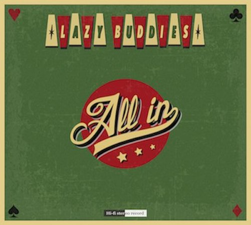 All In Lazy Buddies groupe français de blues swing rock'n roll rythm'n blues