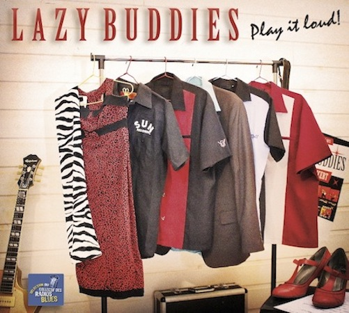 Play it loud ! Lazy Buddies groupe français de blues swing rock'n roll rythm'n blues