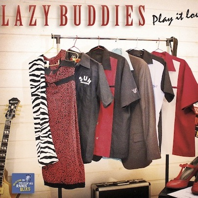 Chronique de presse play it loud ! Lazy Buddies groupe français de blues swing rock'n roll rythm'n blues