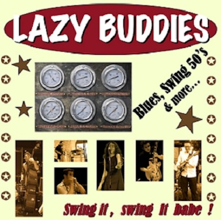 Swing it swing it babe Lazy Buddies groupe français de blues swing rock'n roll rythm'n blues