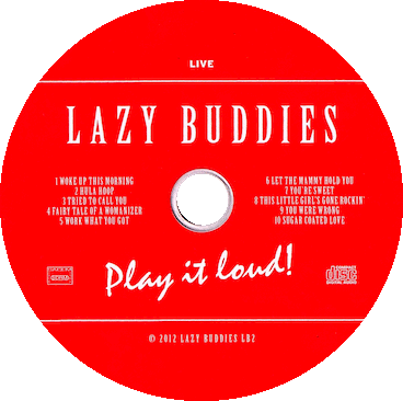 play it loud ! by Lazy Buddies groupe français de blues swing rock'n roll rythm'n blues